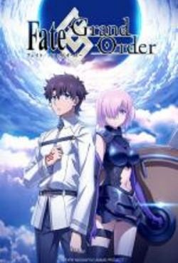 Fate / Grand Order: First Order