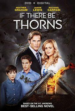 A jeśli ciernie / If There Be Thorns