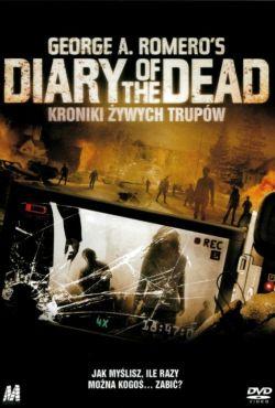 Diary of the Dead: Kroniki żywych trupów / Diary of the Dead