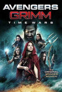 Mścicielki Grimmów - walka z czasem / Avengers Grimm: Time Wars