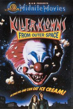 Mordercze klowny z kosmosu / Killer Klowns from Outer Space