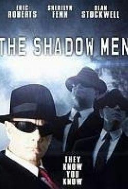 Ludzie cienia / The Shadow Men
