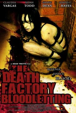 Fabryka śmierci: Krwotok / The Death Factory Bloodletting