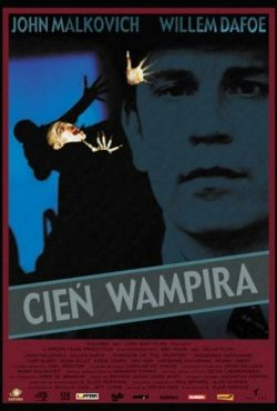 Cień wampira / Shadow of the Vampire