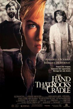 Ręka nad kołyską / The Hand that Rocks the Cradle