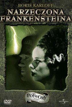Narzeczona Frankensteina / Bride of Frankenstein