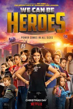 Będziemy bohaterami / We Can Be Heroes