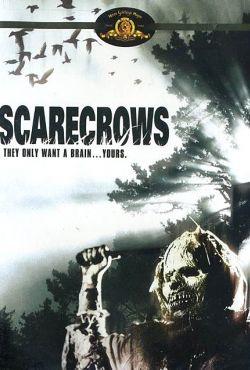 Żywe trupy / Scarecrows