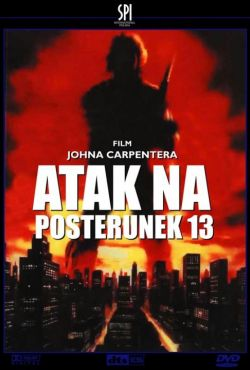 Atak na posterunek 13 / Assault on Precinct 13