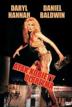 Atak kobiety olbrzyma / Attack of the 50 Ft. Woman