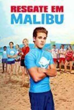 Ratownicy z Malibu / Malibu Rescue: The Movie