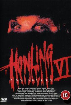 Skowyt 6: Odmieńcy / Howling VI: The Freaks