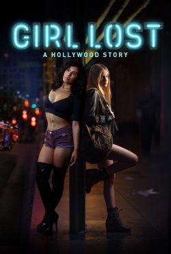 Zagubiona dziewczyna: Hollywoodzka opowieść / Girl Lost: A Hollywood Story