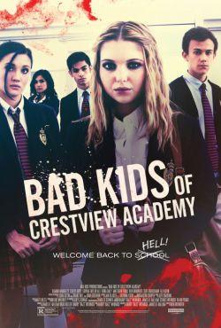 Złe dzieciaki z Akademii Crestview / Bad Kids of Crestview Academy