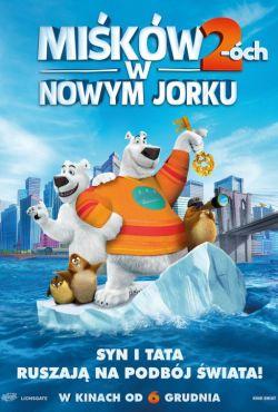 Miśków 2-óch w Nowym Jorku / Norm of the North: Keys to the Kingdom
