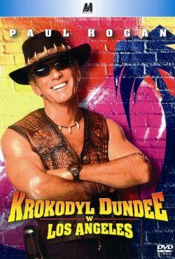 Krokodyl Dundee w Los Angeles / Crocodile Dundee in Los Angeles