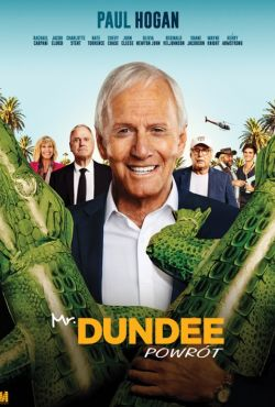 Mr. Dundee. Powrót / The Very Excellent Mr. Dundee